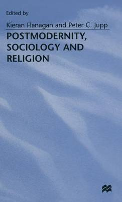 Postmodernity, Sociology and Religion book