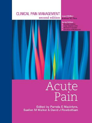 Clinical Pain Management: Acute Pain book