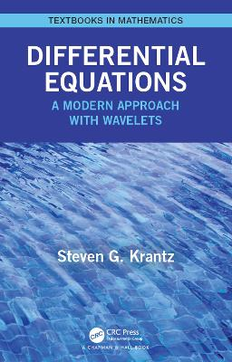 Differential Equations: A Modern Approach with Wavelets book