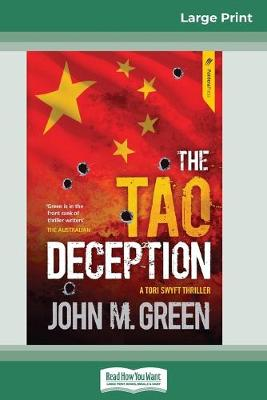 The Tao Deception (16pt Large Print Edition) by John M Green