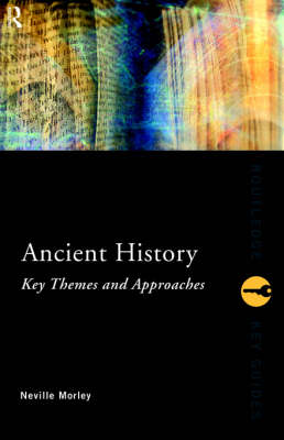 Ancient History: Key Themes and Approaches book
