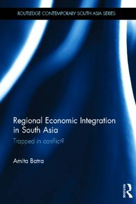 Regional Economic Integration in South Asia book