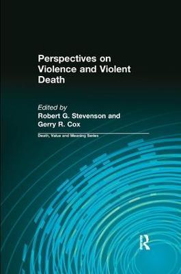 Perspectives on Violence and Violent Death book