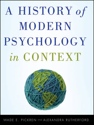 History of Modern Psychology in Context by Wade E. Pickren