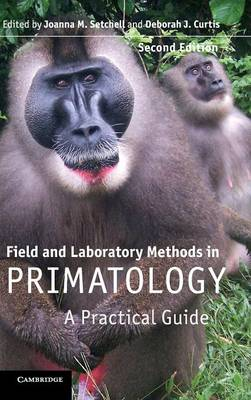 Field and Laboratory Methods in Primatology by Joanna M. Setchell