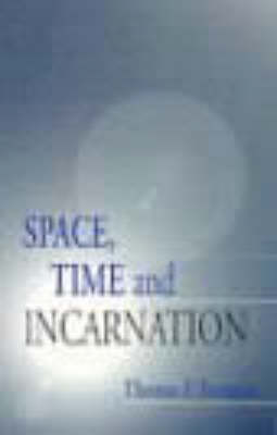 Space, Time and Resurrection by Thomas F. Torrance