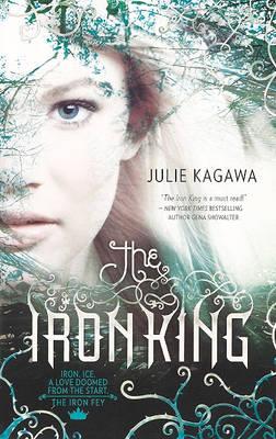 The Iron King by Julie Kagawa