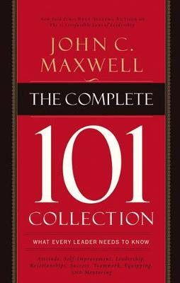 The Complete 101 Collection by John C. Maxwell