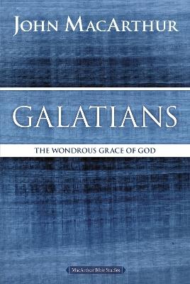 Galatians by John F. MacArthur