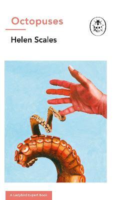 Octopuses: A Ladybird Expert Book book