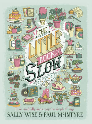 The Little Book of Slow by Sally Wise