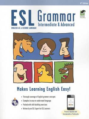 ESL Grammar: Intermediate & Advanced Premium Edition with E-Flashcards by Mary Ellen Munoz Page