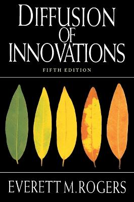 Diffusion of Innovations, 5th Edition book