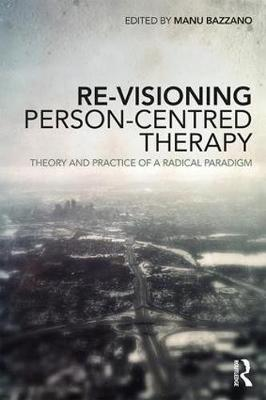 Re-Visioning Person-Centred Therapy book