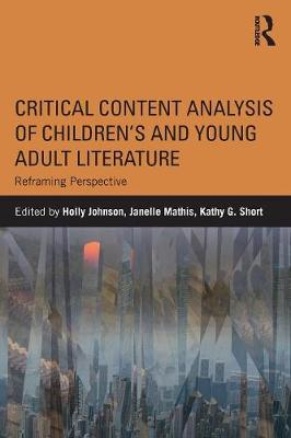 Critical Content Analysis of Children's and Young Adult Literature book