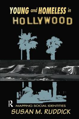 Young and Homeless In Hollywood by Susan M. Ruddick