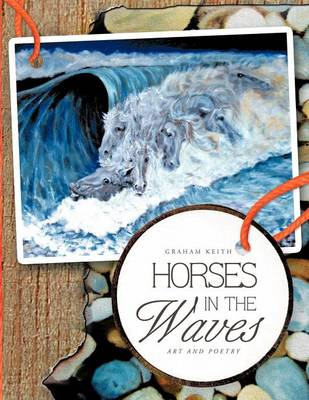 Horses in the Waves by Keith Graham