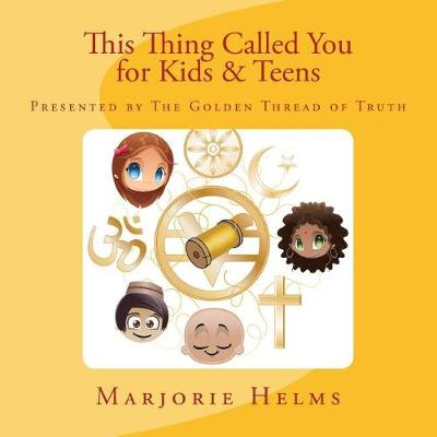 'This Thing Called You' for Kids & Teens book