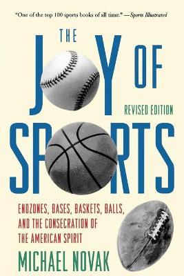 Joy of Sports by Michael Novak