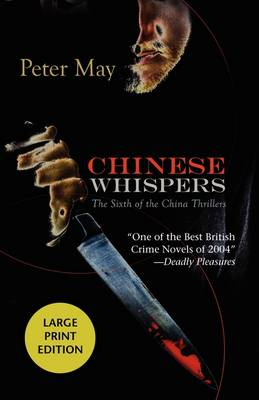 Chinese Whispers by Peter May