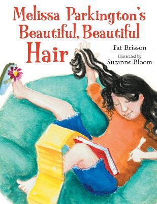 Melissa Parkington's Beautiful, Beautiful Hair book