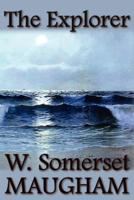 The Explorer by W Somerset Maugham