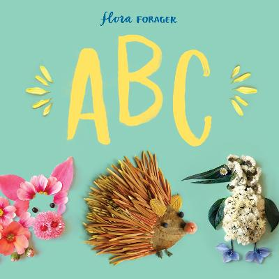 Flora Forager ABC by Bridget Collins