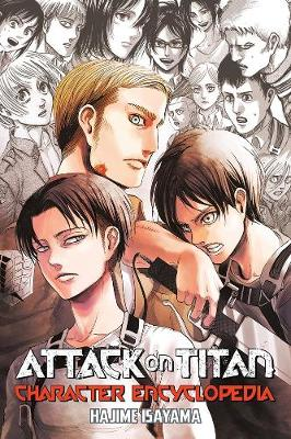 Attack on Titan Character Encyclopedia by Hajime Isayama