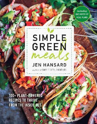 Simple Green Meals by Jen Hansard