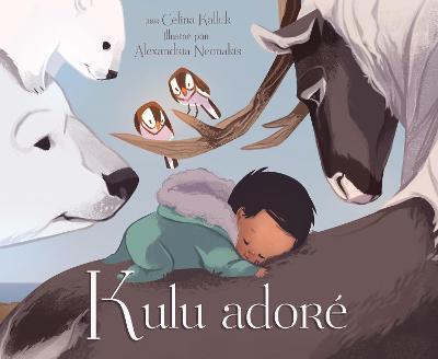 Kulu adore by Celina Kalluk