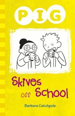 Pig Skives off School book