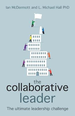 The Collaborative Leader by Ian McDermott
