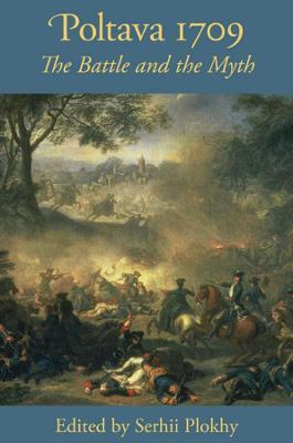 Poltava 1709 - The Battle and the Myth book