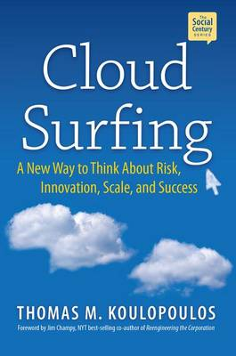 Cloud Surfing by Tom Koulopoulos