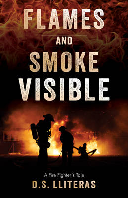 Flames and Smoke Visible by D. S. Literas