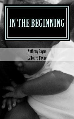 In the Beginning by Rev Anthony D Payne