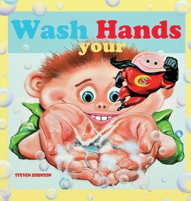 Wash your Hands by Steven Johnson