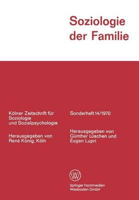 Soziologie Der Familie by Gunther Luschen
