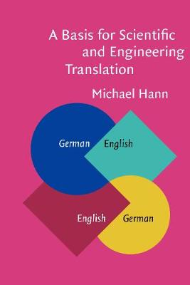 A Basis for Scientific and Engineering Translation by Michael Hann