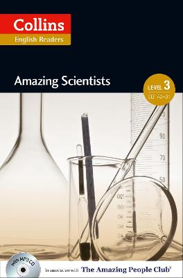 Amazing Scientists: B1 (Collins Amazing People ELT Readers) by Anne Collins