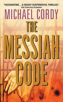 Messiah Code by Michael Cordy