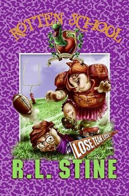 Rotten School #4: Lose, Team, Lose! book