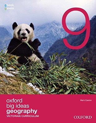 Oxford Big Ideas Geography 9 Victorian Curriculum Student Book + obook assess by Mark Easton