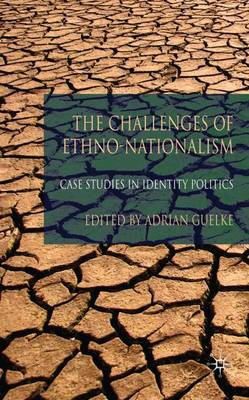 Challenges of Ethno-Nationalism by Adrian Guelke