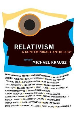 Relativism: A Contemporary Anthology by Michael Krausz