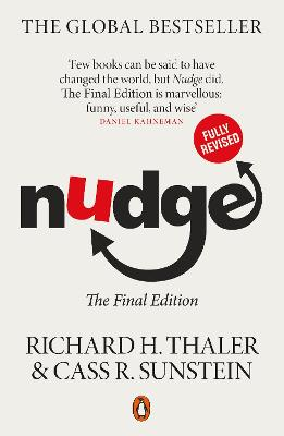 Nudge: The Final Edition by Richard H. Thaler