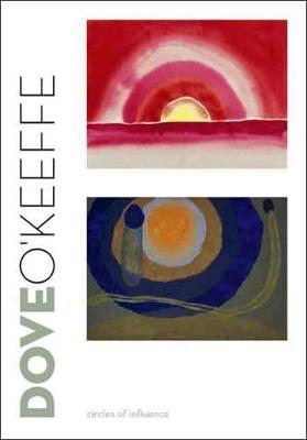Dove/O'Keeffe by Debra Bricker Balken