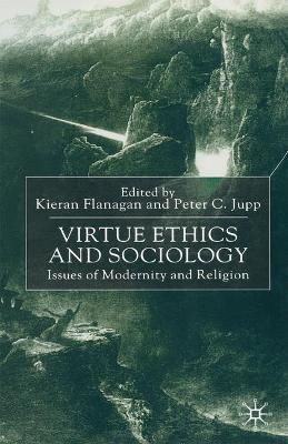 Virtue Ethics and Sociology book