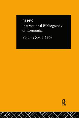IBSS: Economics Volume 17 by Compiled by the British Library of Political and Economic Science