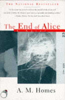 End of Alice by A. M. Homes